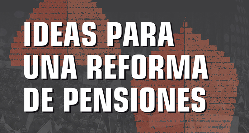 ideas-reforma-pensiones